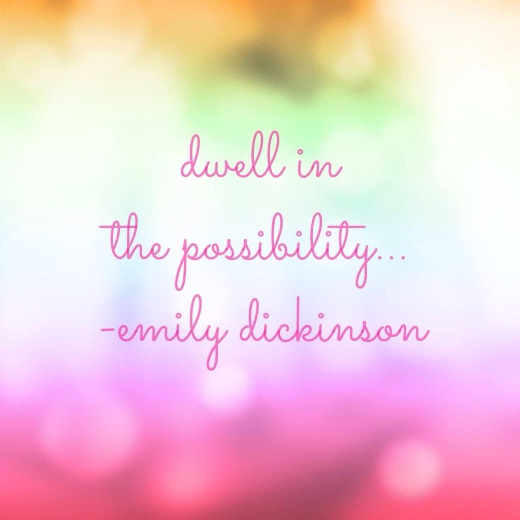 Possibilities…